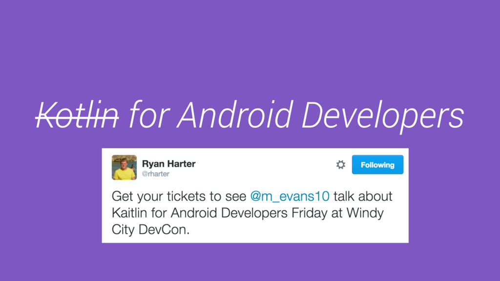 Kotlin for Android Developers Michael Evans Liv...