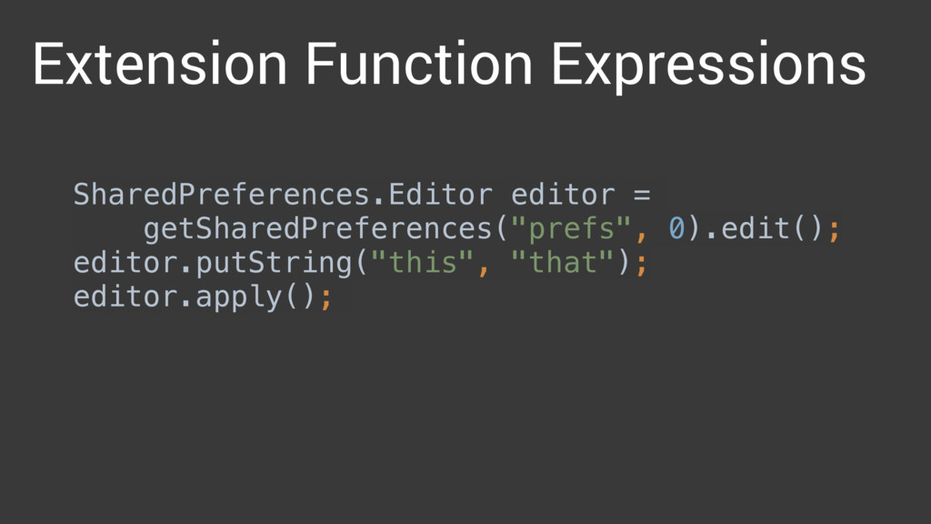 Extension Function Expressions SharedPreference...