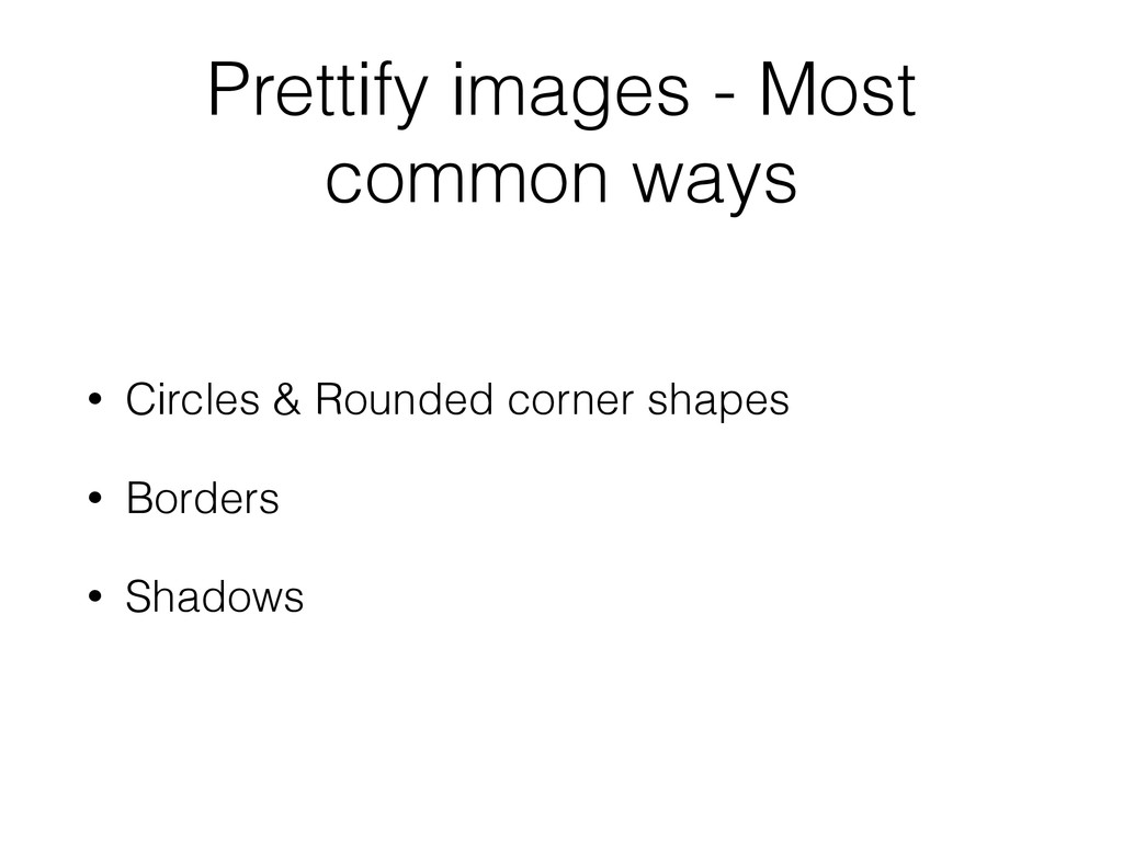 Prettify images - Most common ways • Circles & ...