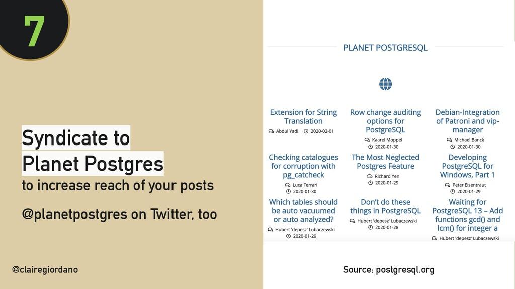 @clairegiordano 7 Syndicate to Planet Postgres ...