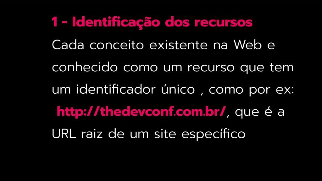 1 - Identificação dos recursos Cada conceito exi...