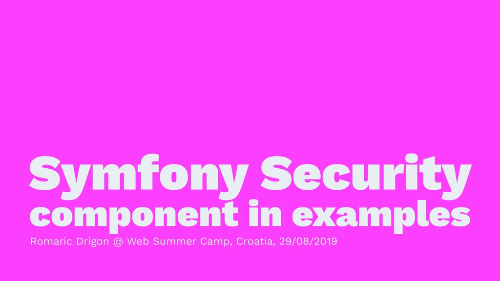 Symfony Security component in examples Romaric ...