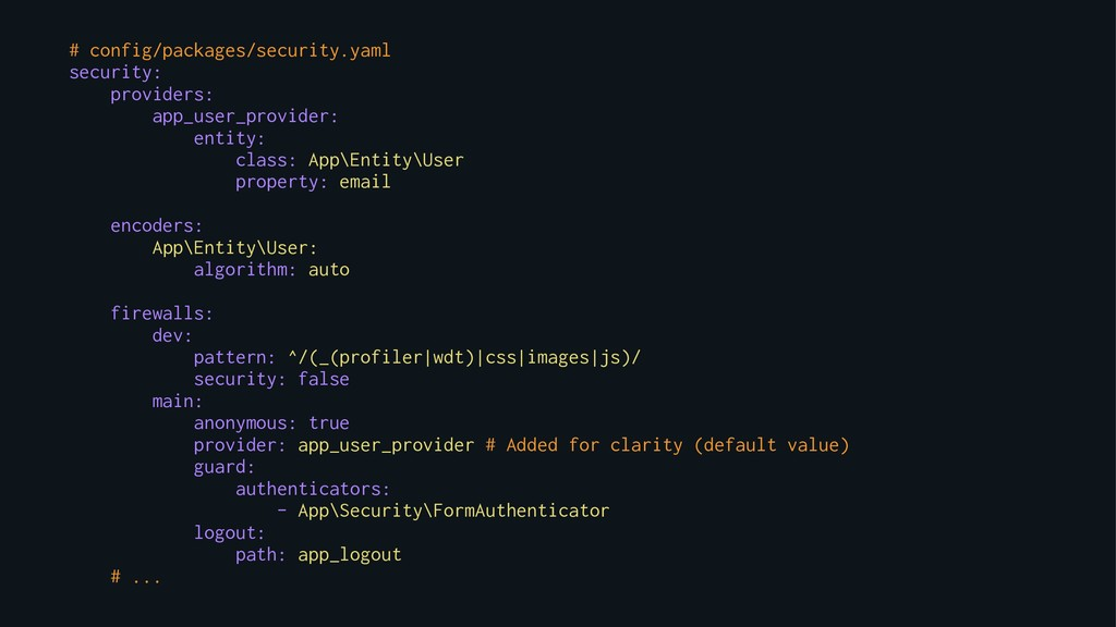 # config/packages/security.yaml security: provi...
