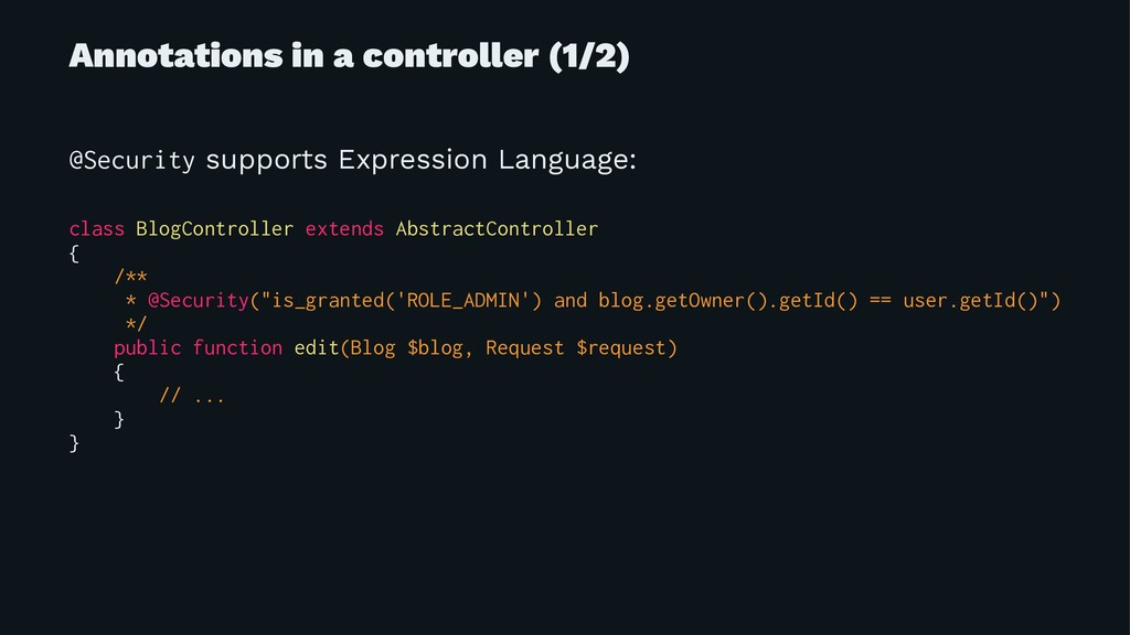 Annotations in a controller (1/2) @Security sup...