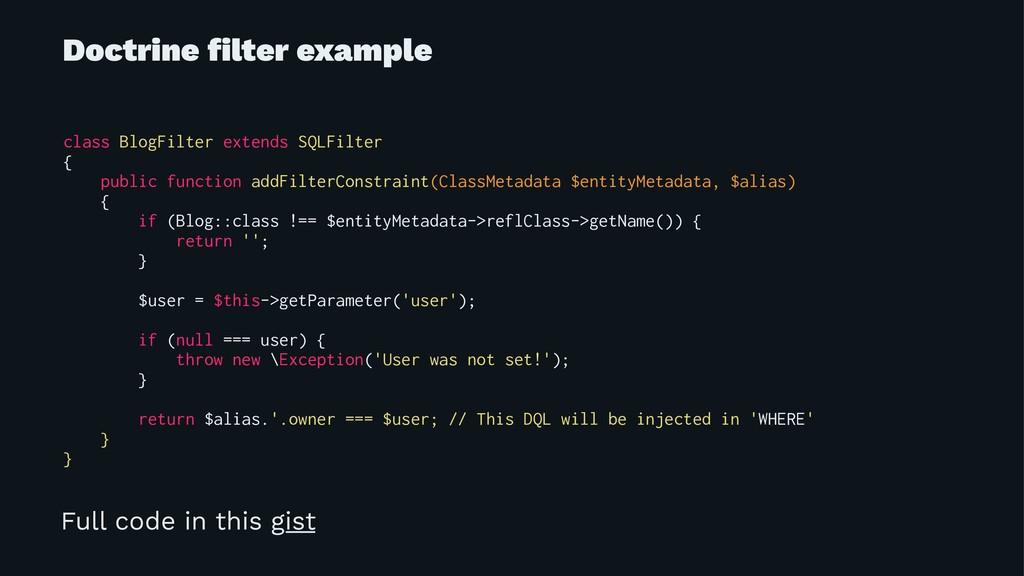 Doctrine filter example class BlogFilter extends...
