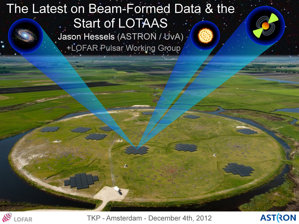 Jason Hessels (ASTRON / UvA) The Latest on Beam...