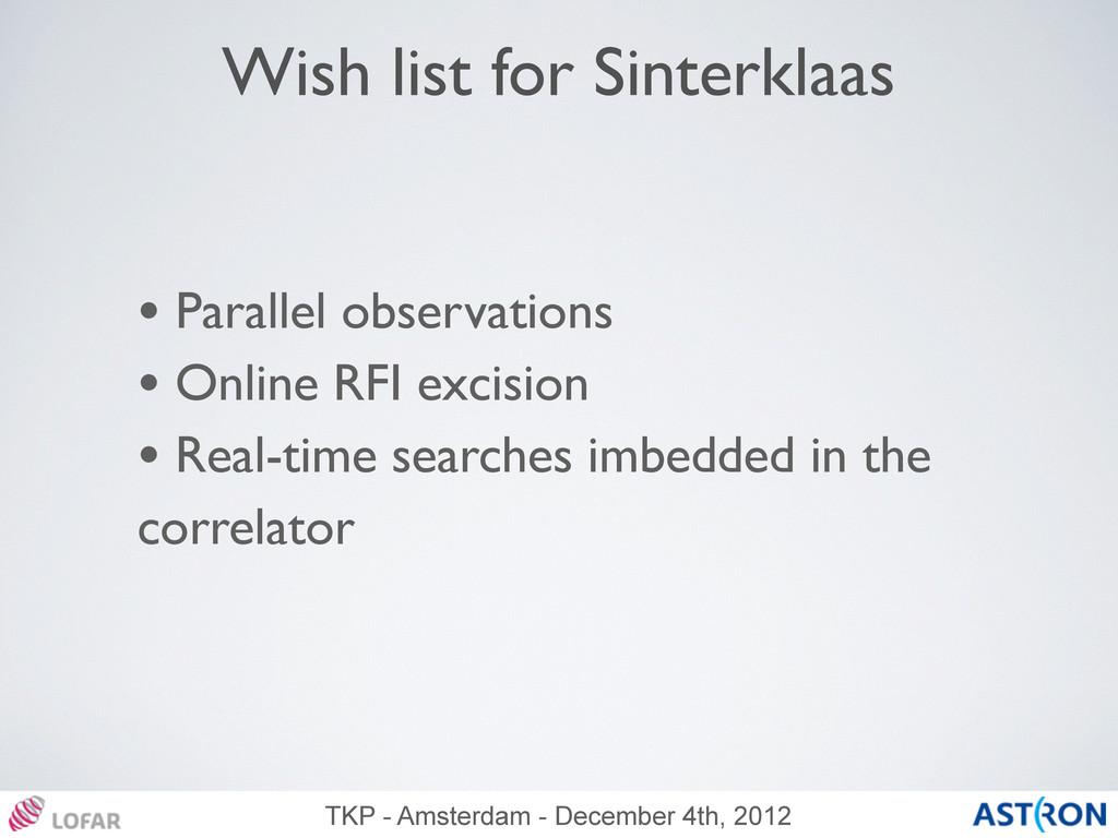 TKP - Amsterdam - December 4th, 2012 Wish list ...