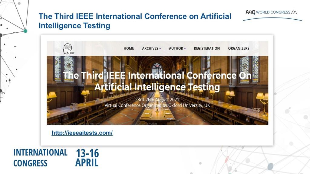 http://ieeeaitests.com/ The Third IEEE Internat...