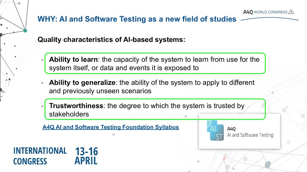 WHY: AI and Software Testing as a new field of ...