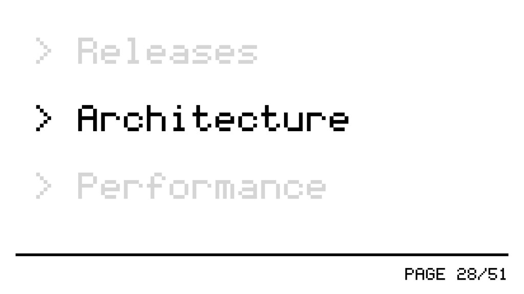 PAGE 28/51 > Releases > Architecture > Performa...
