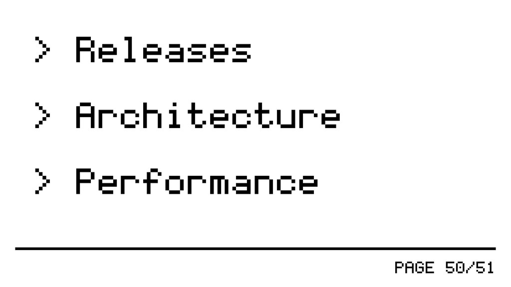 > Releases > Architecture > Performance PAGE 50...