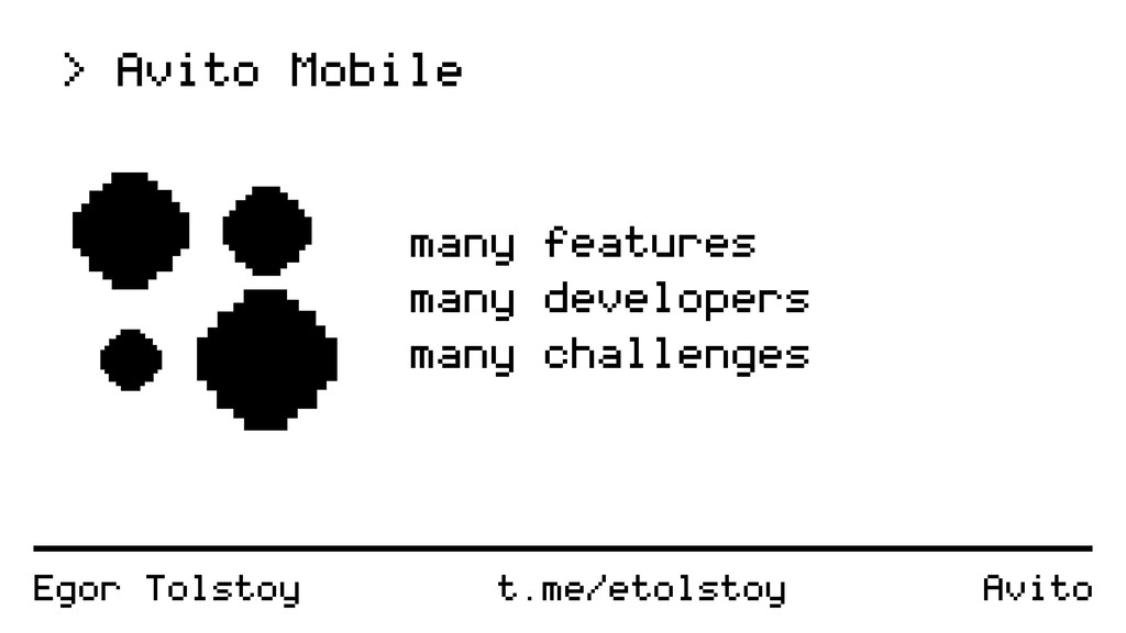 Egor Tolstoy > Avito Mobile many features many ...