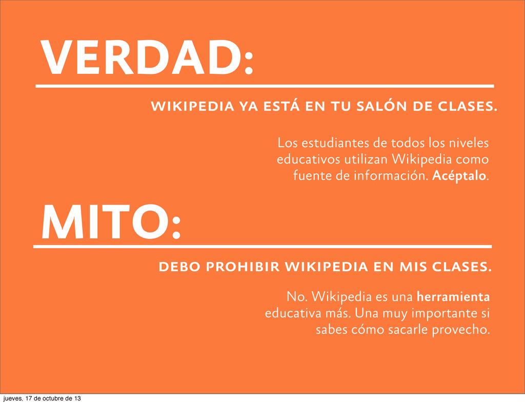 VERDAD: wikipedia ya está en tu salón de clases...