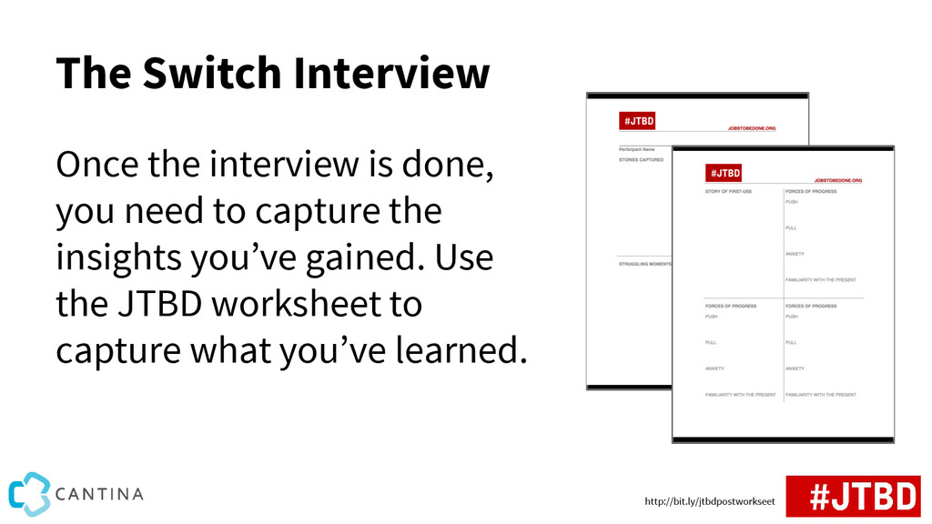 The Switch Interview Once the interview is done...