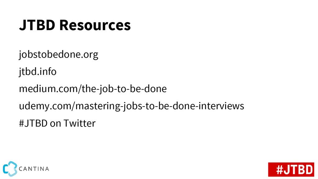 JTBD Resources jobstobedone.org jtbd.info mediu...