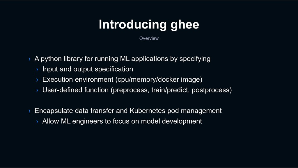 Introducing ghee Overview › A python library fo...