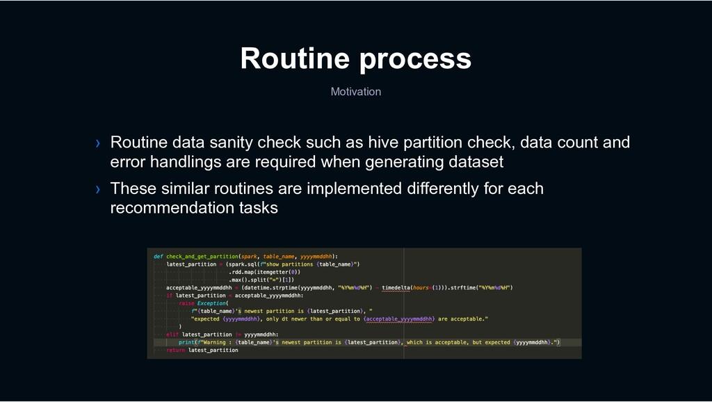 Routine process Motivation › Routine data sanit...
