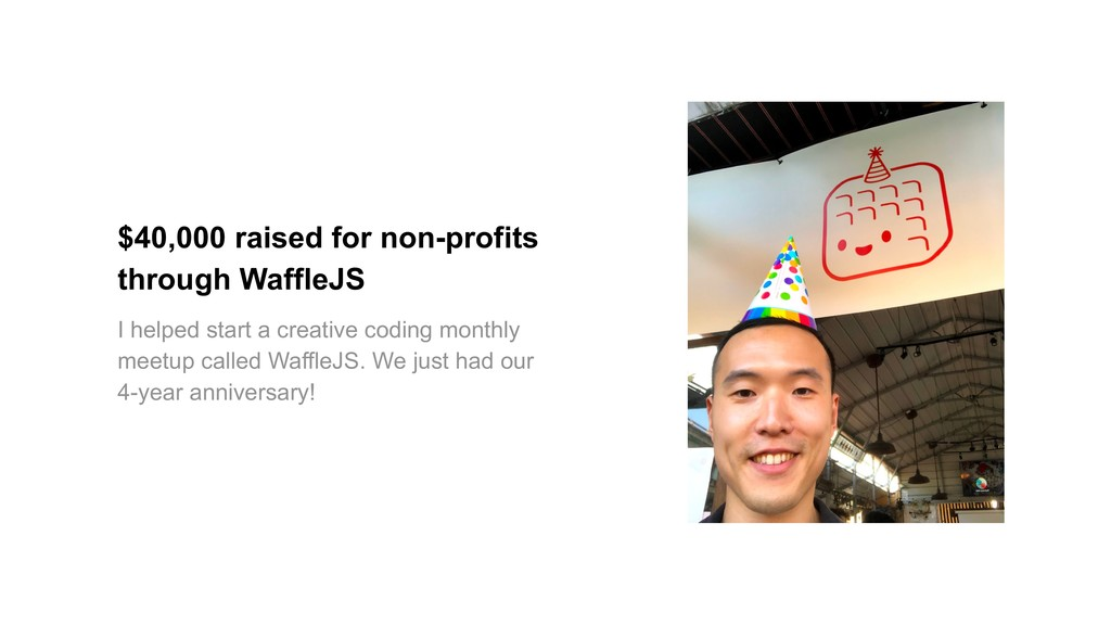 $40,000 raised for non-profits through WaffleJS...