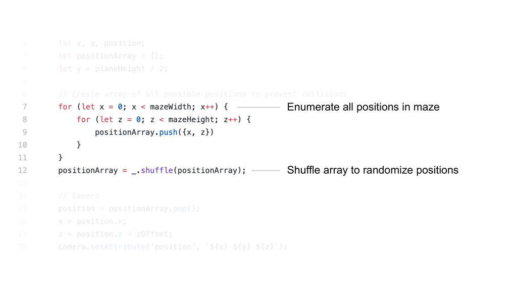 Enumerate all positions in maze Shuffle array t...