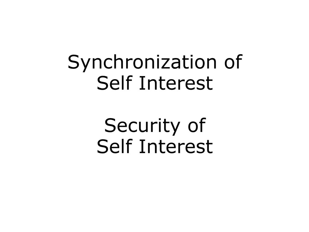 Synchronization of Self Interest Security of Se...