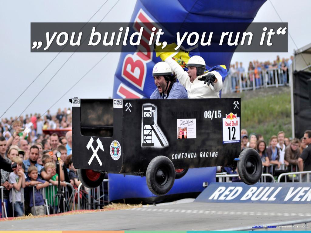 """you build it, you run it"" ""_DJM7077"" by nubige..."