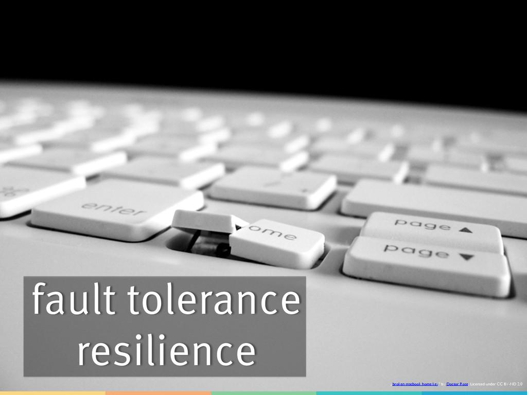 """fault tolerance resilience """"broken macbook home..."""
