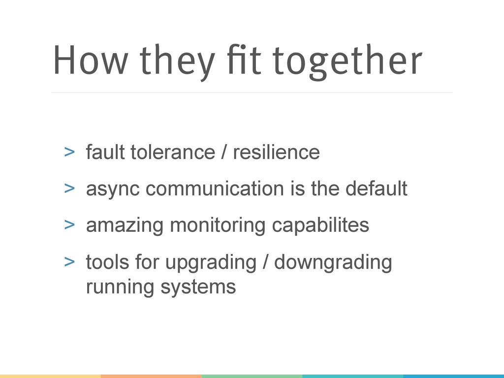 How they fit together > fault tolerance / resi...