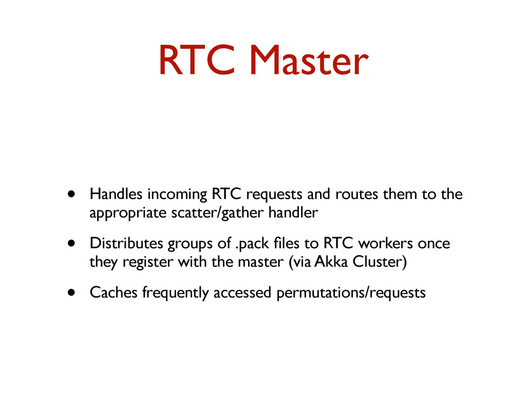 RTC Master • Handles incoming RTC requests and ...