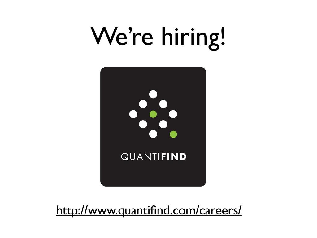 We're hiring! http://www.quantifind.com/careers/
