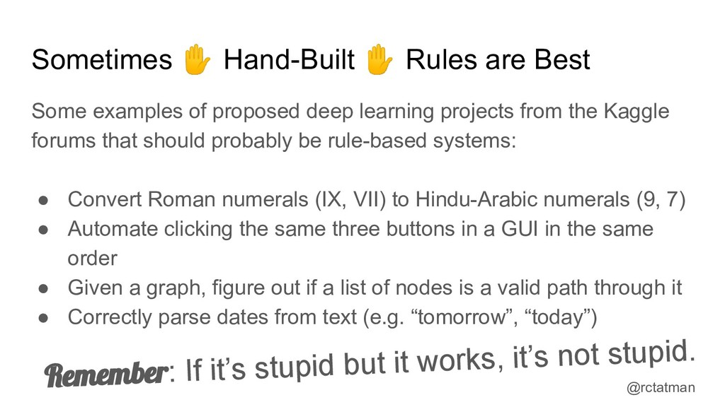 @rctatman Sometimes ✋ Hand-Built ✋ Rules are Be...
