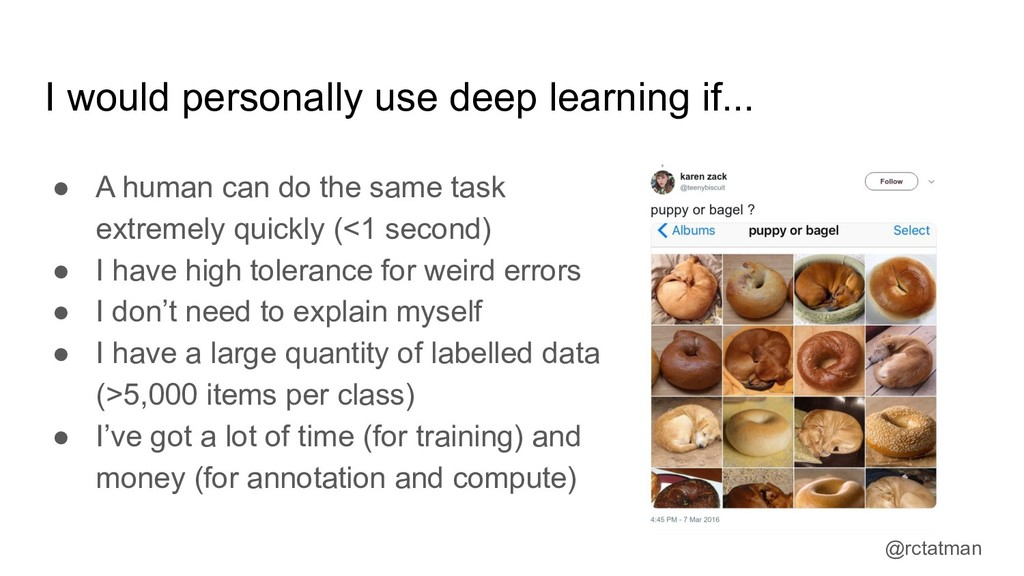 @rctatman I would personally use deep learning ...
