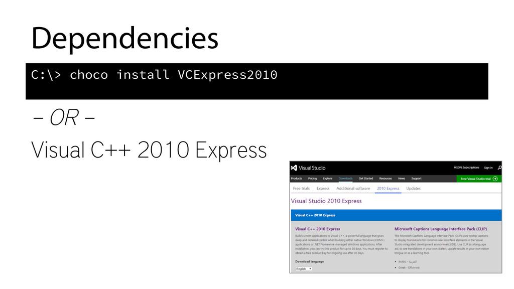 Dependencies – OR – Visual C++ 2010 Express C:\...