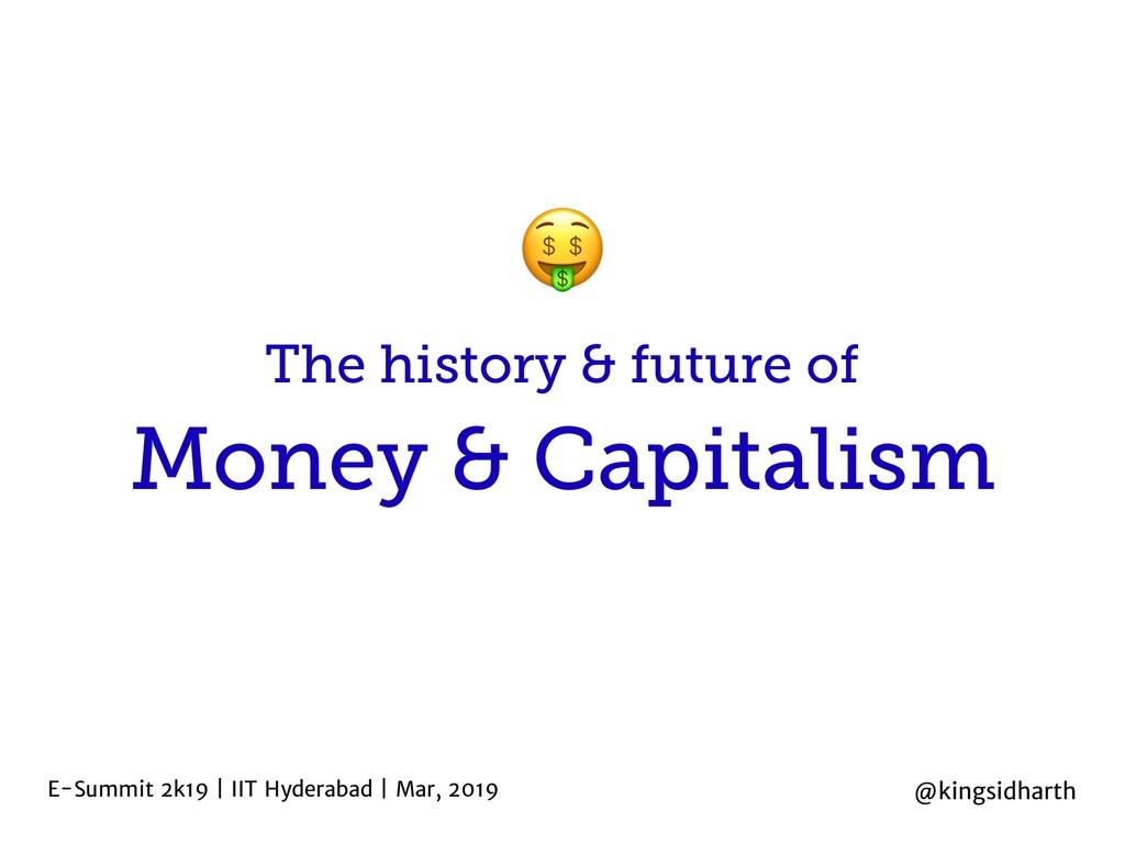 Money & Capitalism E-Summit 2k19 | IIT Hyderaba...
