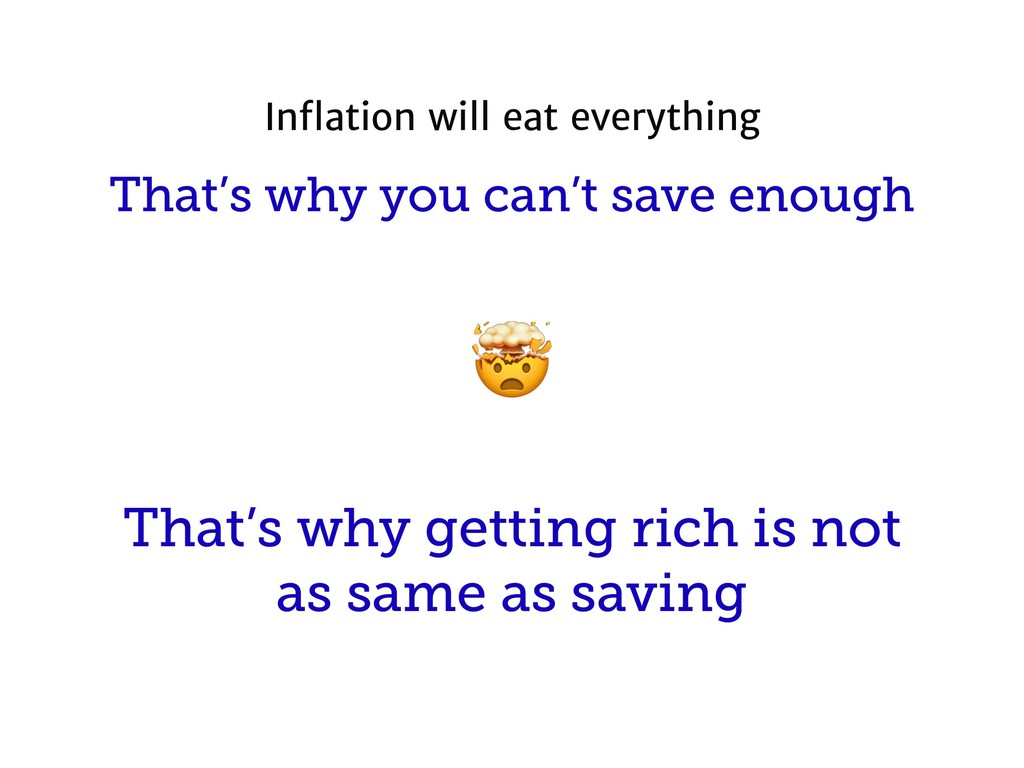 That's why you can't save enough That's why get...