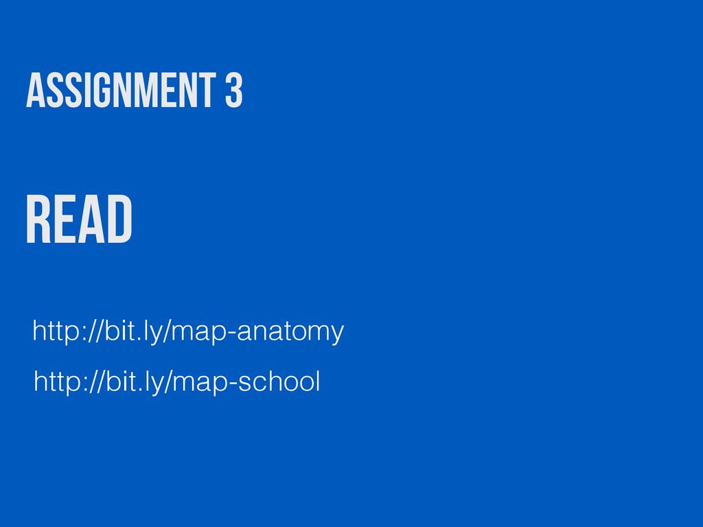 Read http://bit.ly/map-anatomy ASSIGNMENT 3 htt...
