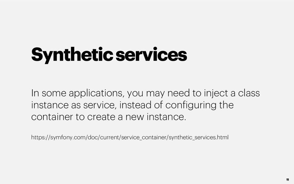 Syntheticservices In some applications, you may...