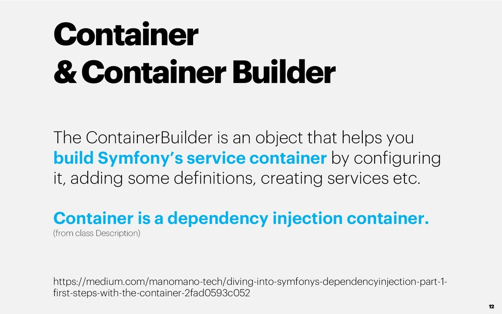 Container & Container Builder The ContainerBuil...