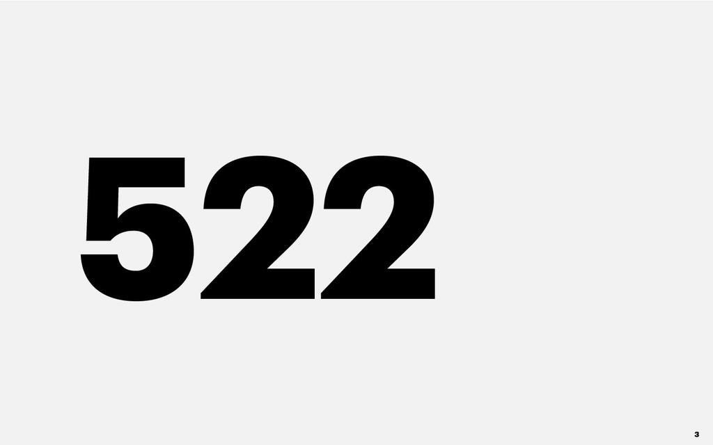522 3