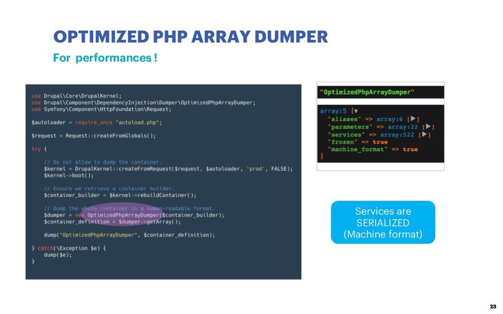 OPTIMIZED PHP ARRAY DUMPER 23 For performances ...