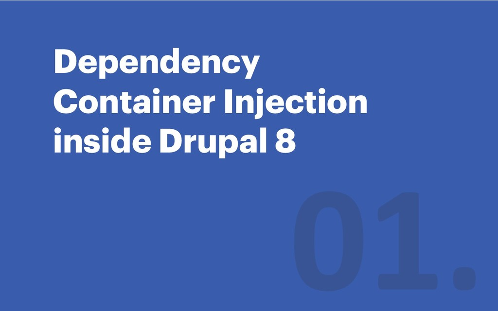 Dependency Container Injection inside Drupal 8
