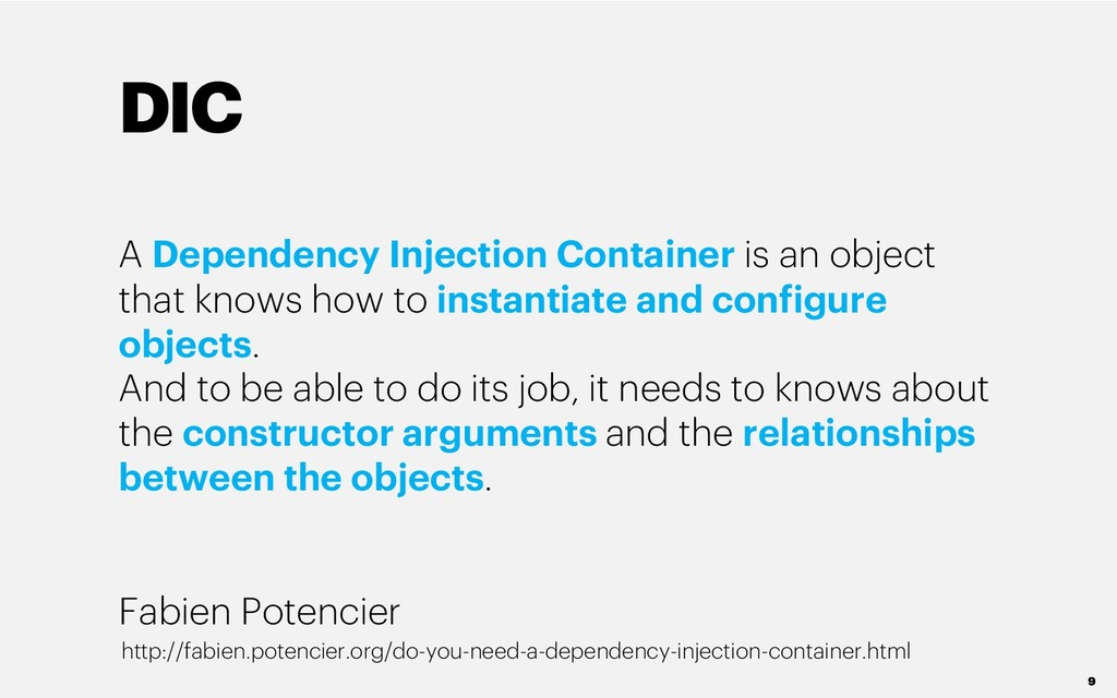 DIC A Dependency Injection Container is an obje...