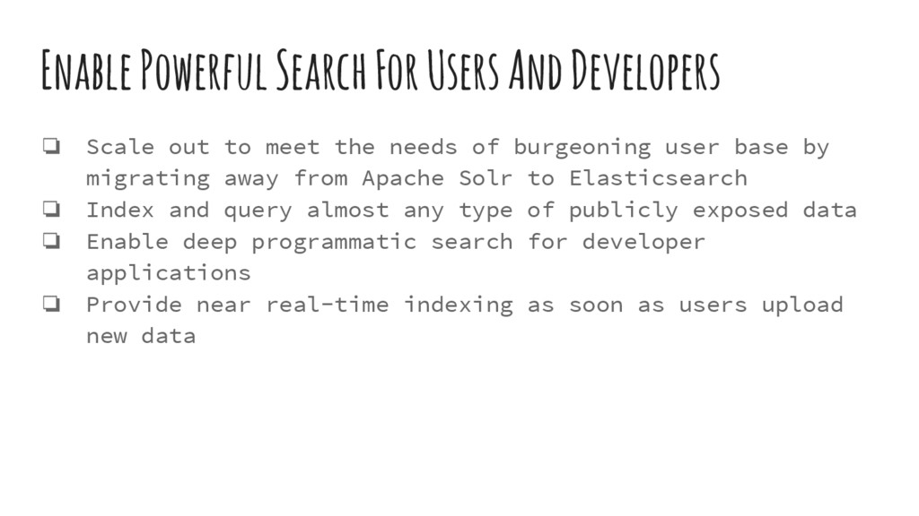 Enable Powerful Search For Users And Developers...