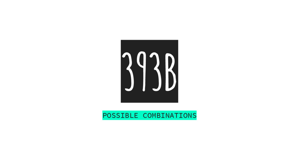 393B POSSIBLE COMBINATIONS