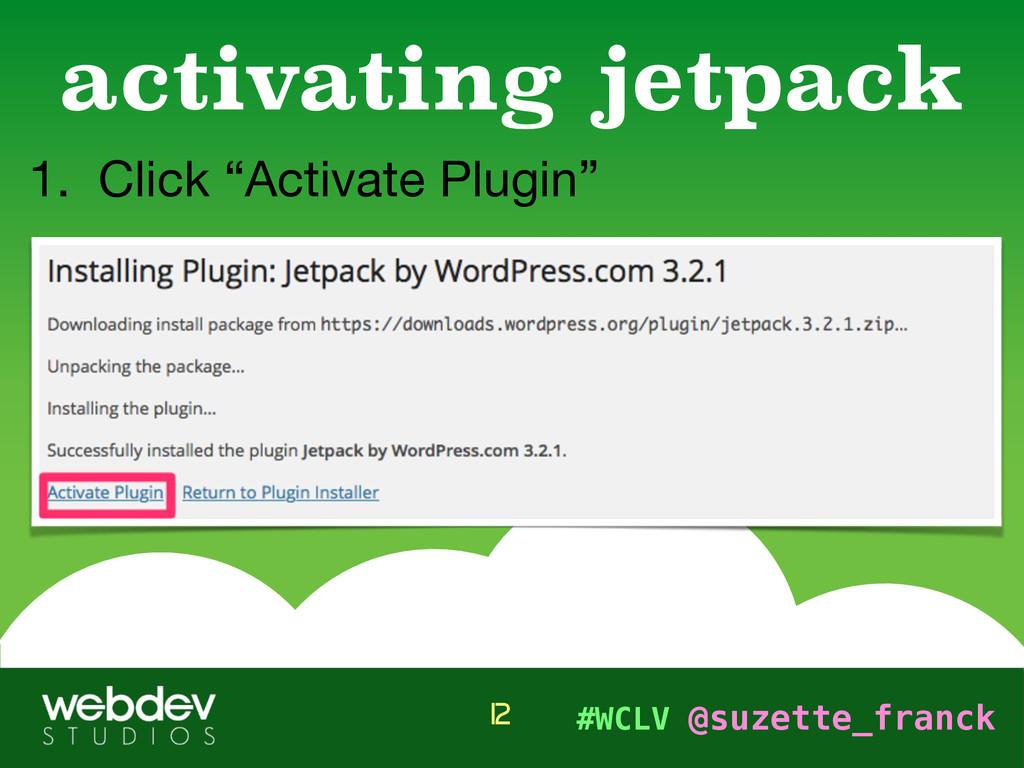 """#WCLV @suzette_franck 1. Click """"Activate Plugin..."""