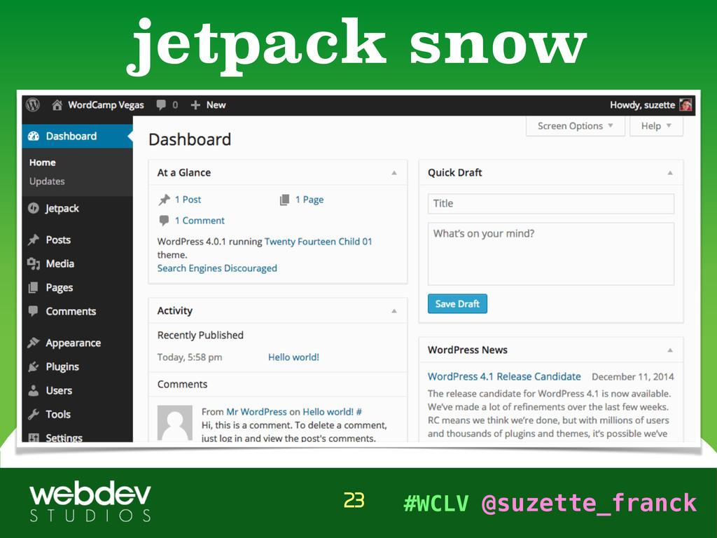 #WCLV @suzette_franck jetpack snow 23