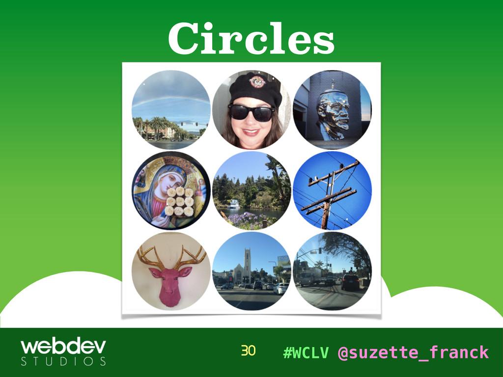#WCLV @suzette_franck Circles 30
