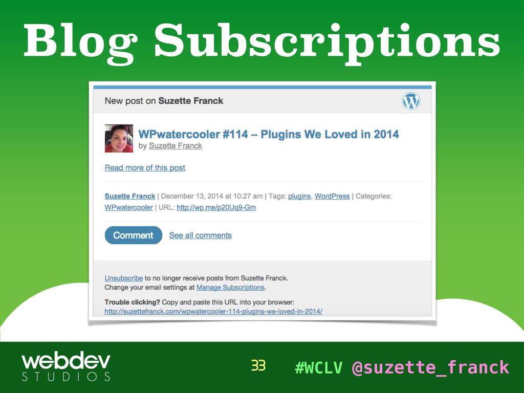 #WCLV @suzette_franck Blog Subscriptions 33