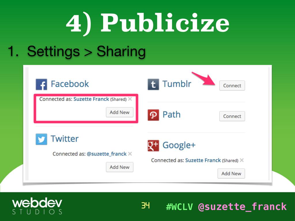 #WCLV @suzette_franck 1. Settings > Sharing 4) ...