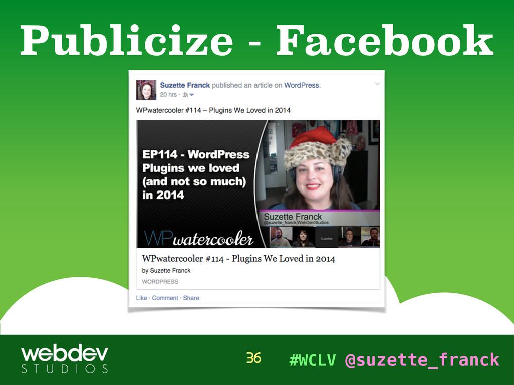 #WCLV @suzette_franck Publicize - Facebook 36