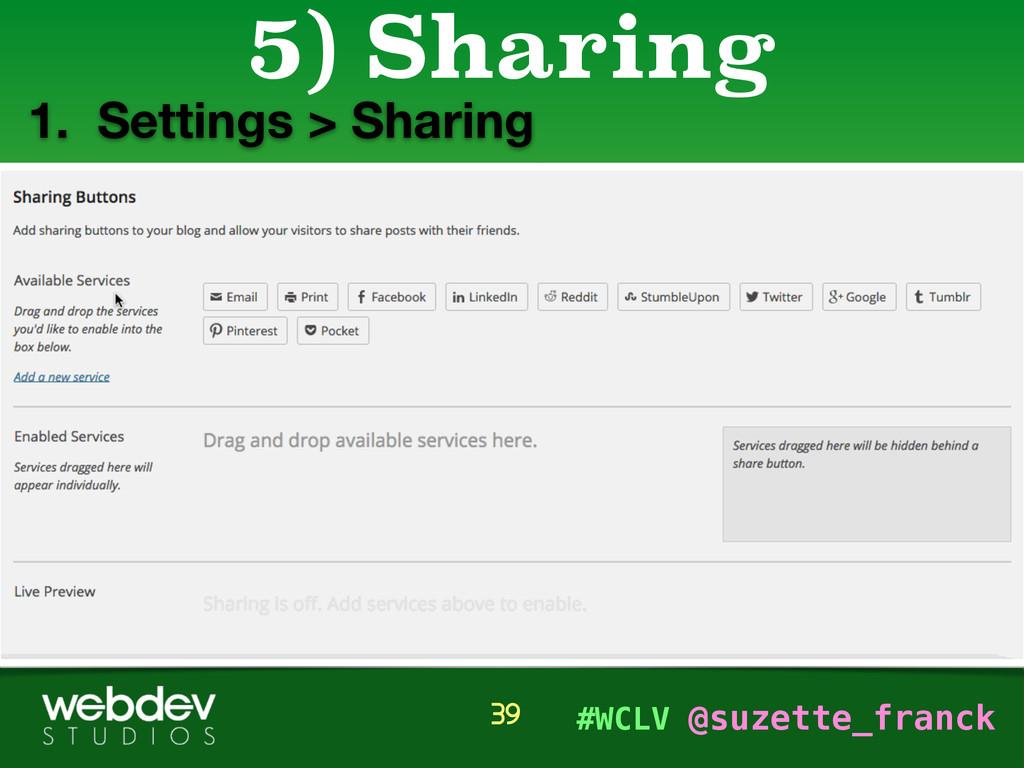#WCLV @suzette_franck 1. Settings > Sharing 5) ...